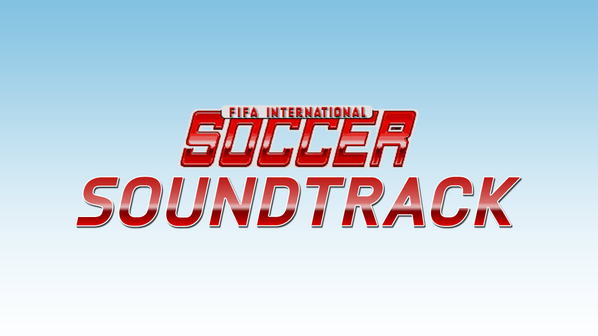 FIFA International Soccer Soundtrack