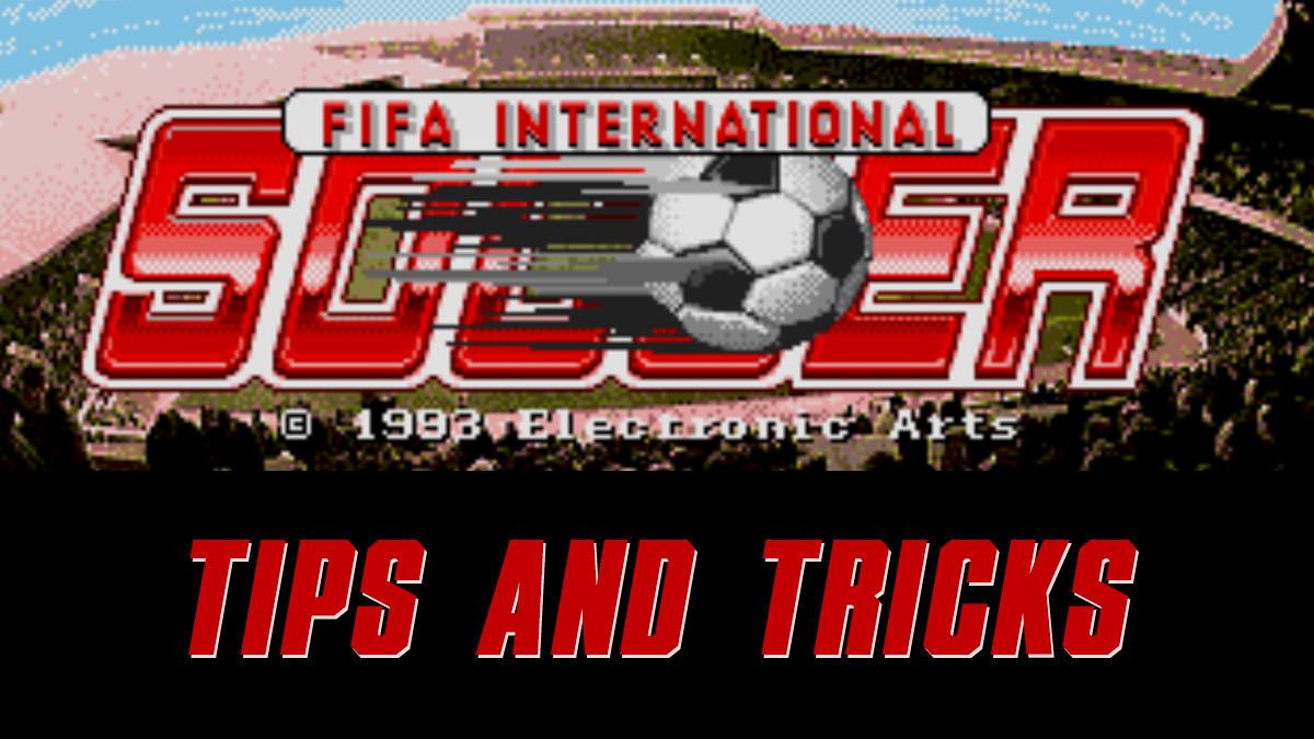 FIFA International Soccer Tips
