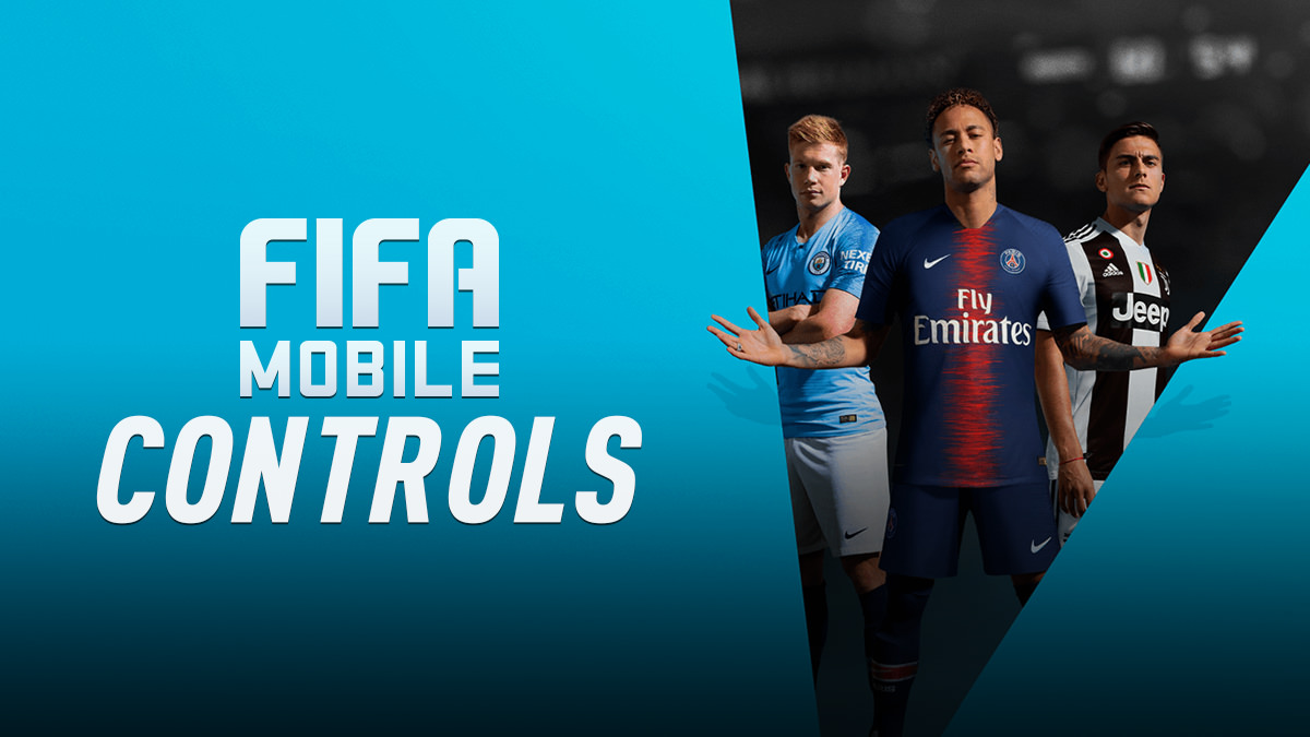 FIFA Mobile – Controls – FIFPlay