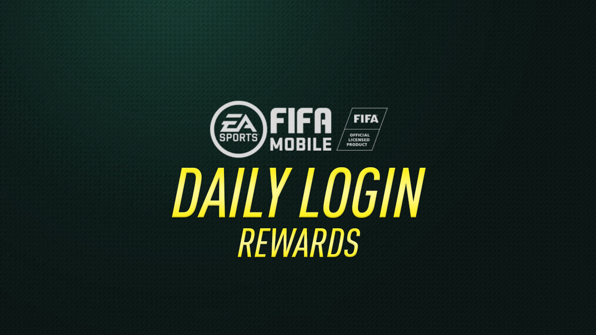 FIFA Mobile – Daily Login Rewards