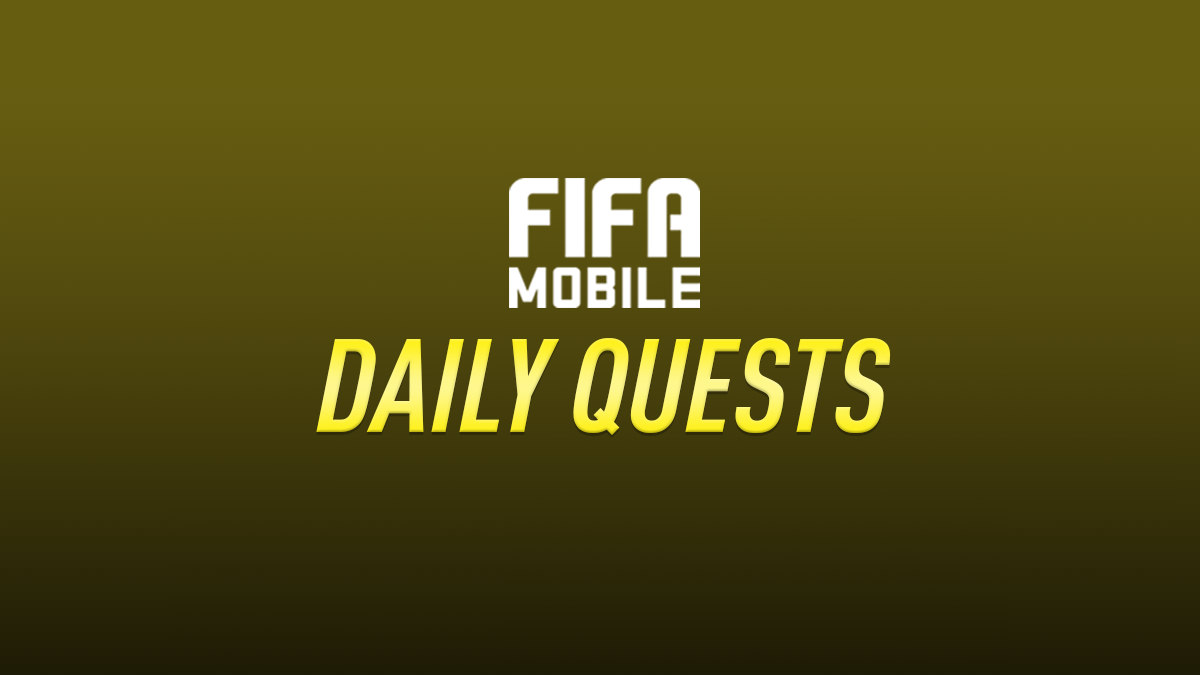 FIFA Mobile – Daily Quests