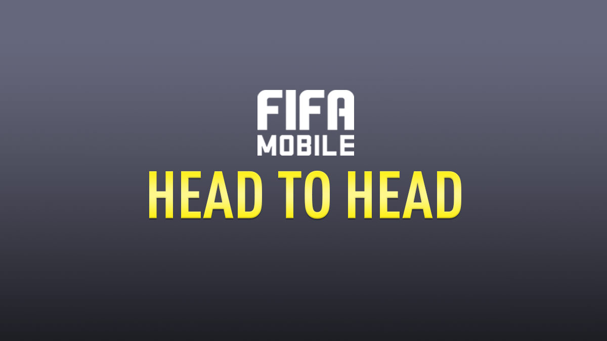 FIFA Mobile – Head to Head