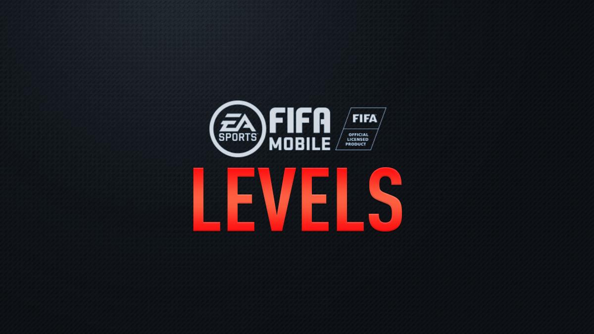 FIFA Mobile Levels – FIFPlay