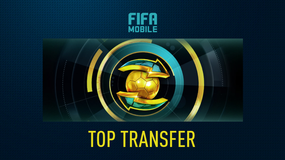 Top Transfer in FIFA Mobile