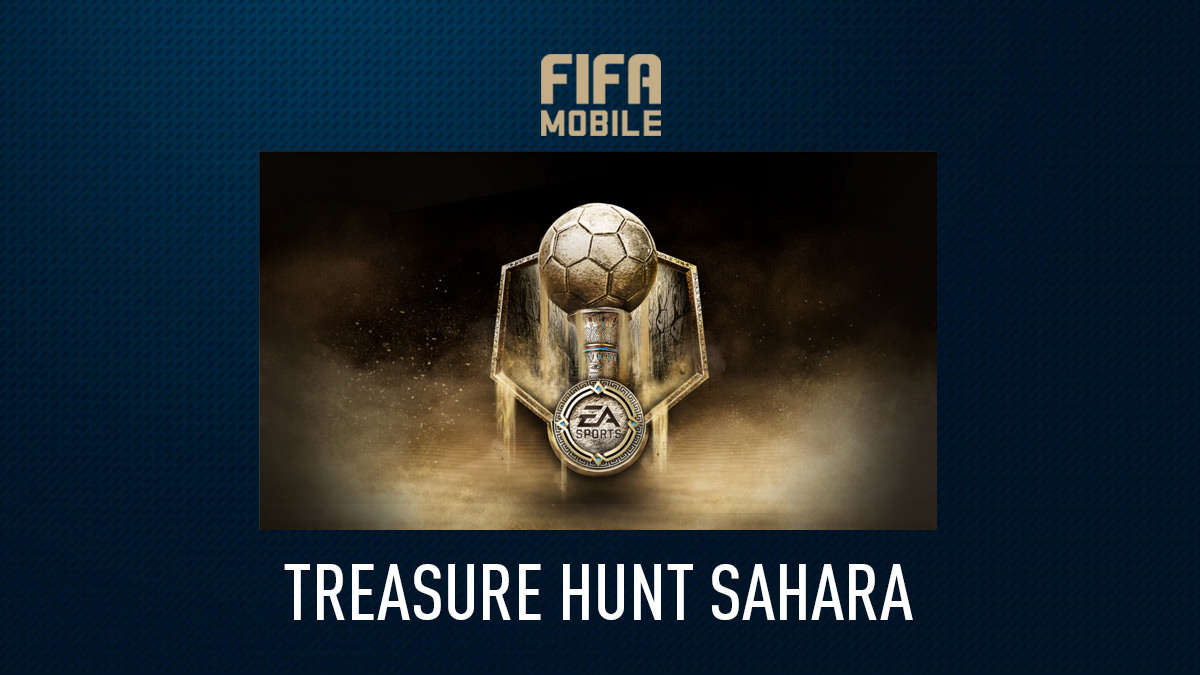 FIFA Mobile – Treasure Hunt Sahara
