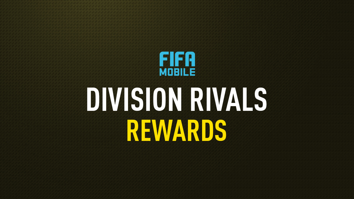 FIFA Mobile Division Rivals Rewards