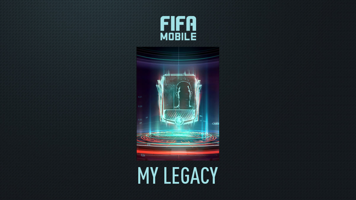 FIFA Mobile My Legacy Event