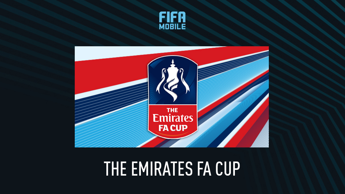 FIFA Mobile – The Emirates FA Cup