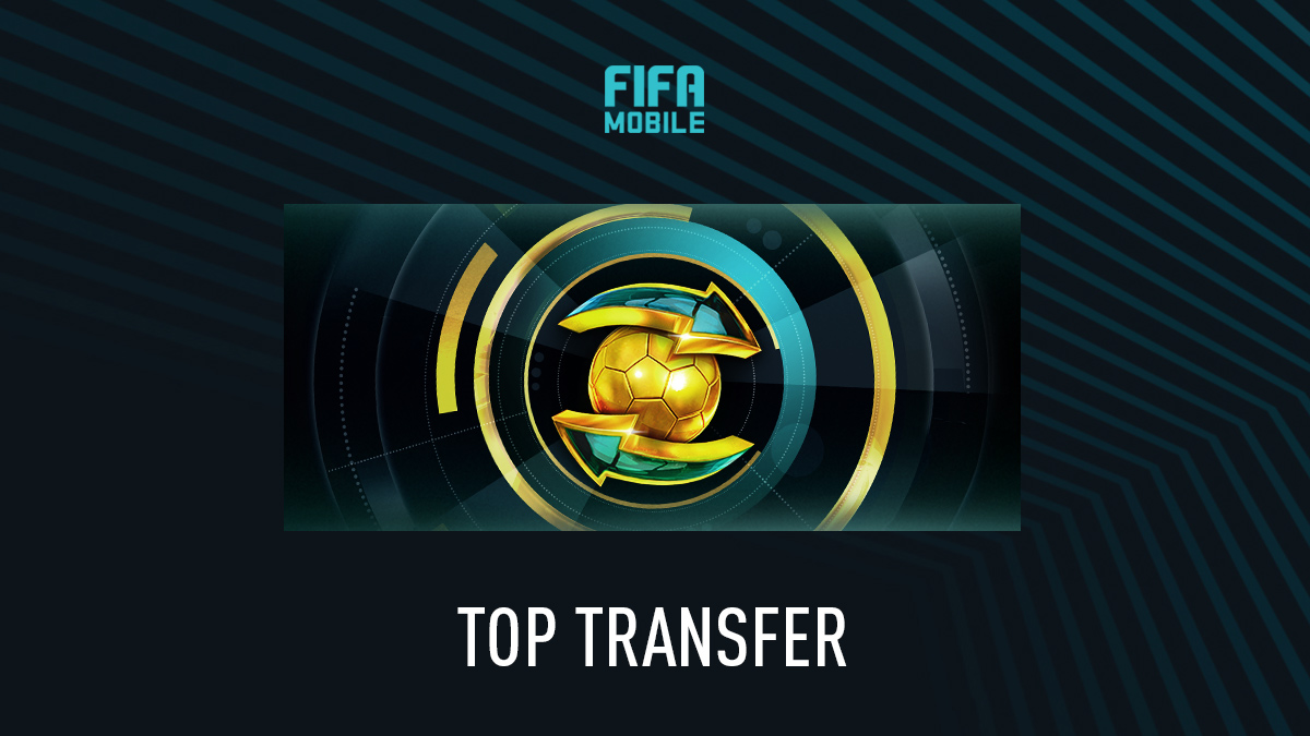 FIFA Mobile 20 – Top Transfer