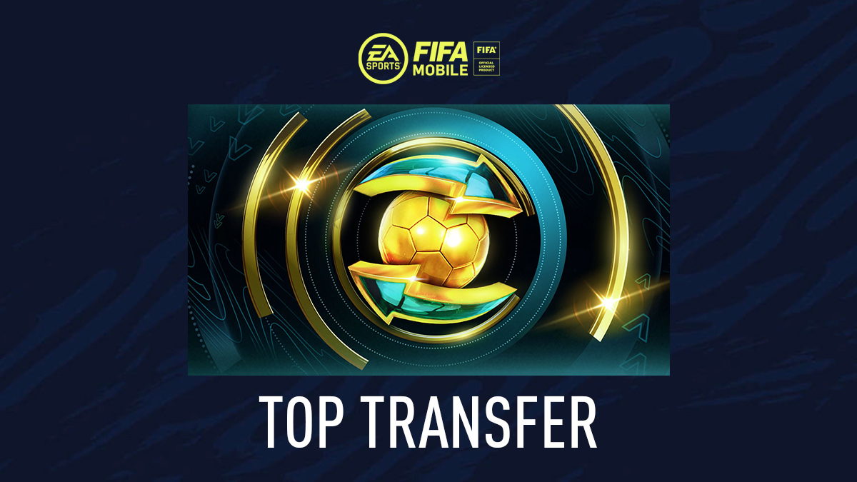 FIFA Mobile – Top Transfer