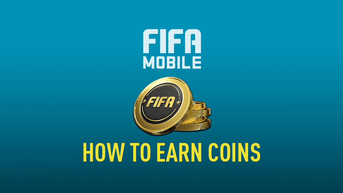 How to Earn Coins in FIFA Mobile