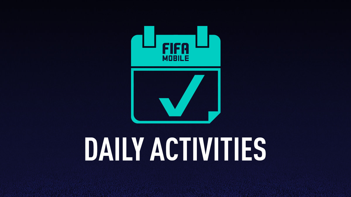 FIFA Mobile – Daily Activities