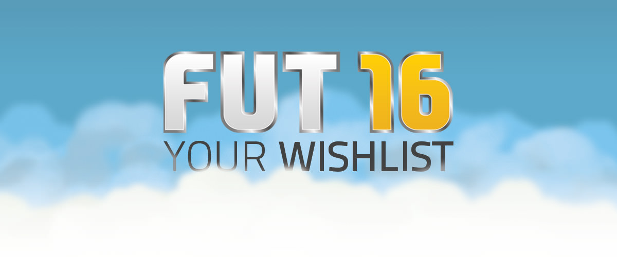 FIFA 16 Ultimate Team Wishlist