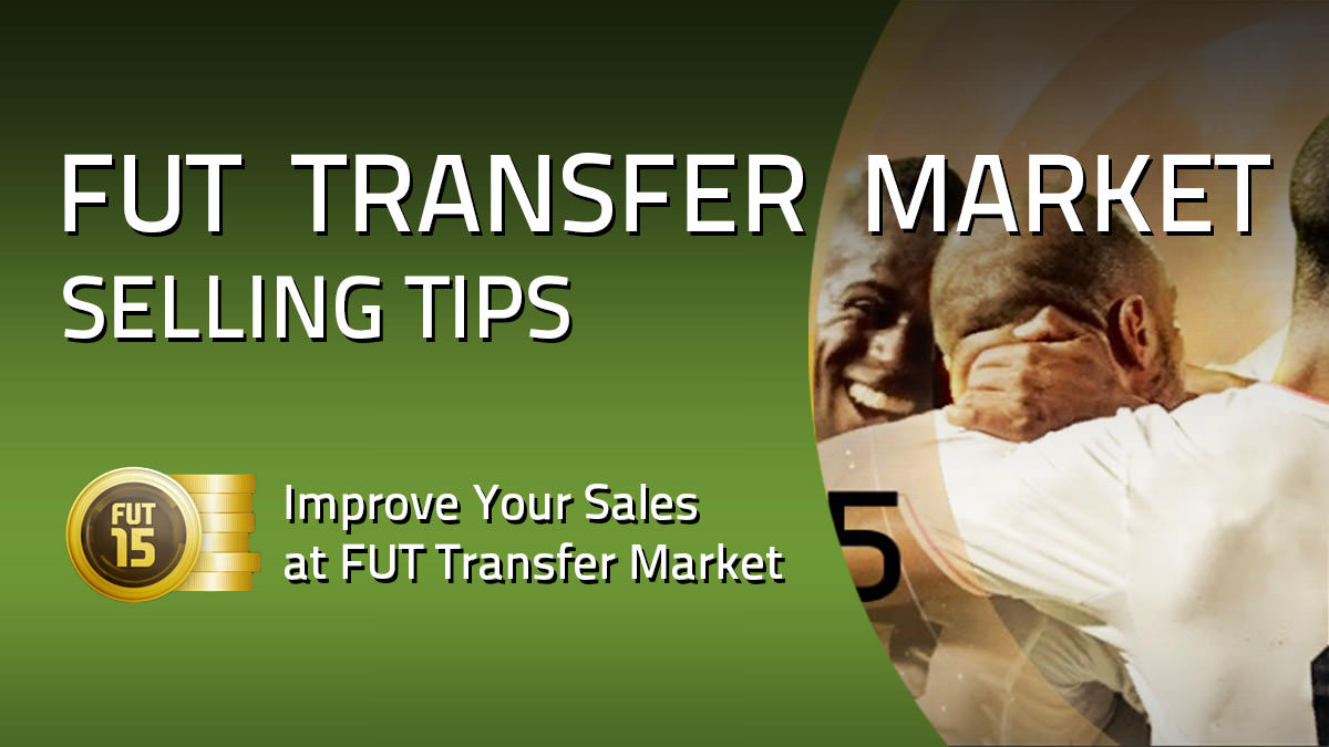 FIFA 15 Ultimate Team Tips for Selling