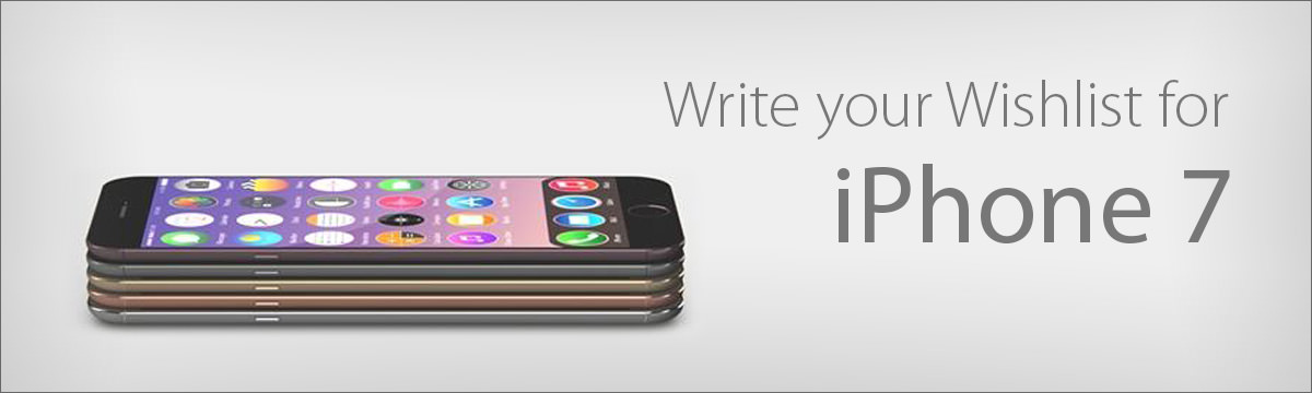 iPhone 7 Wishlist