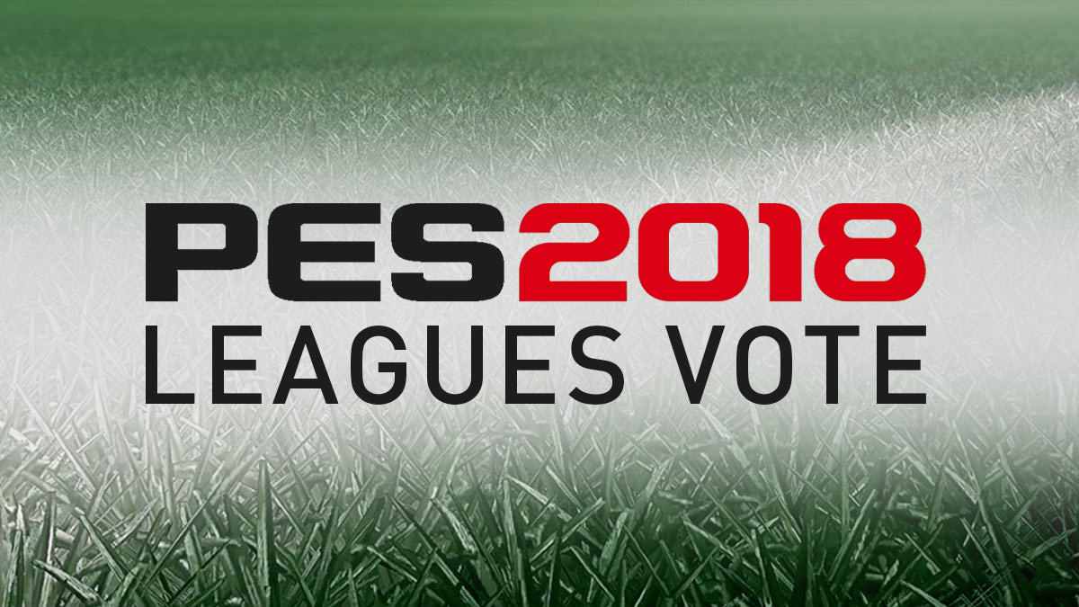 Vote for PES 2018 Leagues