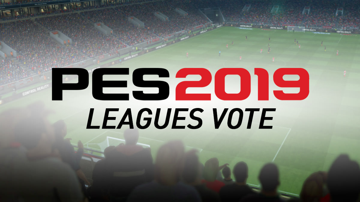 Vote for PES 2019 Leagues